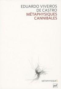 Métaphysiques cannibales