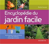 Encyclopédie du jardin facile