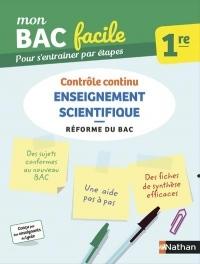 Mon BAC facile Enseignement Scientifique 1re - Épreuve de contrôle continu - Réforme du Bac