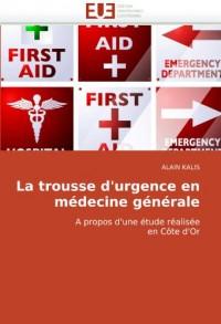 La Trousse D'Urgence En Mdecine Gnrale