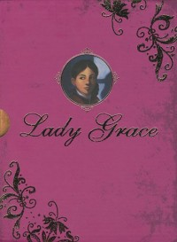 Lady Grace : Coffret Lady Grace en 3 volumes : Tome 1, Un assassin à la cour ; Tome 2, Une disparition mystérieuse ; Tome 3, Intrigue au bal masqué
