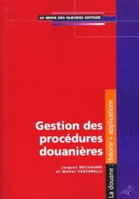 Gestion des procédures douanieres