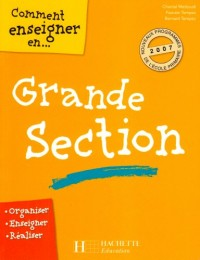 Comment enseigner en grande section