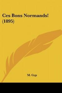 Ces Bons Normands! (1895)