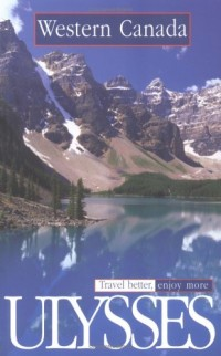 Ulysses Travel Guide Western Canada