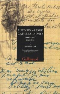 Cahiers d'Ivry Fevrier 1947 Mars 1948 : Tome 2, Cahiers 310 à 406