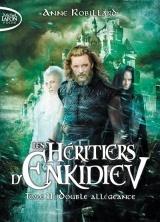 Les Héritiers d'Enkidiev - tome 11 Double allégeance [Poche]