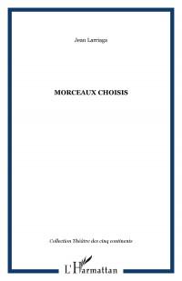 Morceaux Choisis Theatre