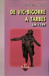 Vic-Bigorre a Tarbes en 1789 (de)
