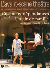 L'Avant-scène théâtre : Cuisine et dépendances ; Un air de famille