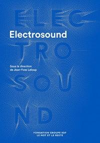 Electrosound : Machines, musiques et cultures
