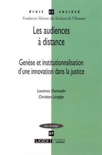 Justice et visioconférence : les audiences à distance : De la genèse à l'institutionnalisation