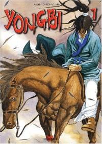Yongbi, tome 1