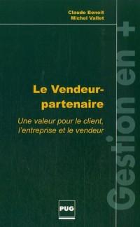 Le Vendeur-partenaire : Une valeur pour le client, l'entreprise et le vendeur