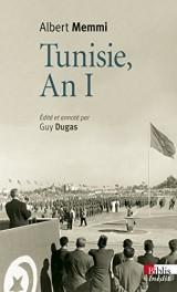 Tunisie, An I [Poche]