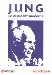 Carl Gustave Jung : Le dissident moderne