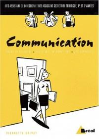 Communication BTS assistant : Méthodes, techniques et pratiques de communication professionnelle