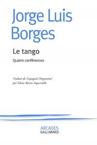Le tango: Quatre conférences