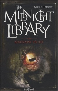 The Midnight Library, Tome 8 : Mauvaise pêche