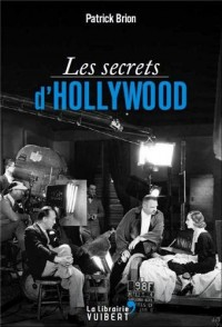 Les secrets d'Hollywood