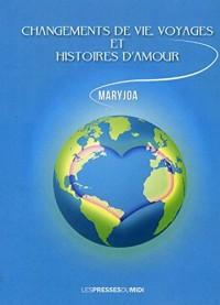 Changements de vie, voyages et histoire d'amour
