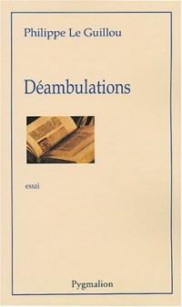 Déambulations