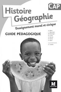 Histoire-Géographie-EMC CAP - Éd. 2017 - Guide pédagogique