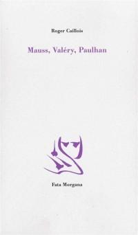 Mauss, Valery, Paulhan