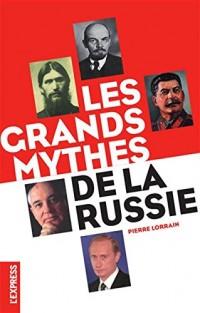 GRANDS MYTHES DE LA RUSSIE