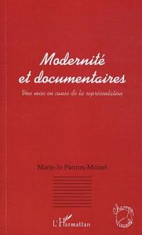 Modernité et documentaires : Une mise en cause de la représentation