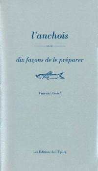 L'anchois : 10 façons de le préparer