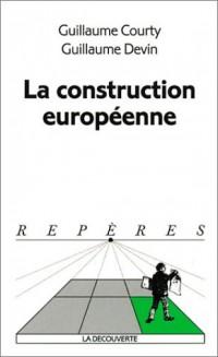 La construction europeenne
