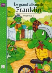 Les plus belles histoires de Franklin : Le grand album de Franklin : Tome 4