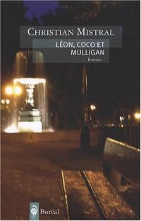 Léon, Coco et Mulligan