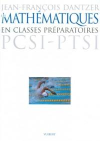 Les mathématiques en classes préparatoires PCSI - PTSI