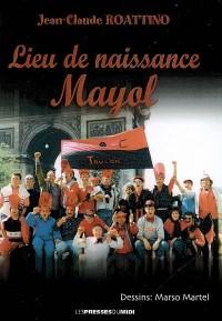 Lieu de naissance Mayol
