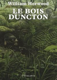 Le bois Duncton