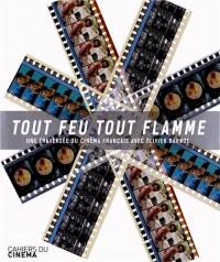 Tout feu tout flamme : Une traversée du cinéma français