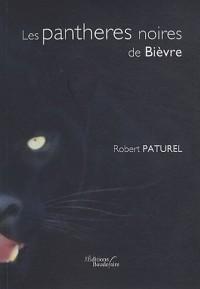 Les pantheres noires de Bièvre