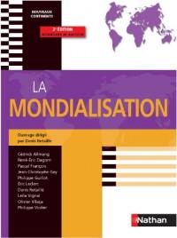 La Mondialisation - Prépa HEC 1ère année - Collection Nouveaux continents