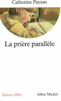 La prière parallèle