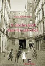 A Cloche-Pied Dans les Galoches