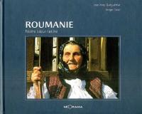 Roumanie : Notre soeur latine
