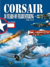 Corsair: Thirty Years of Filibustering...