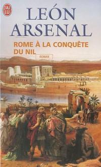 Rome à la conquète du Nil : L'expédition de Néron au coeur de l'Afrique