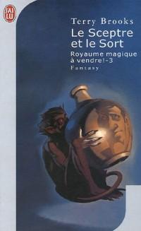 Royaume magique à vendre, tome 3 : Le Sceptre et le Sort