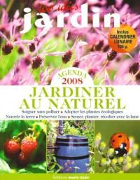Agenda 2008 : Jardinier au naturel