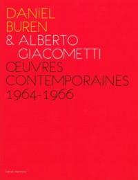 Daniel Buren & Alberto Giacometti - Oeuvres Contemporaines, 1964-1966