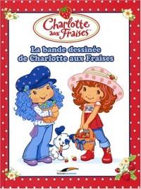 La bande dessinée de Charlotte aux Fraises