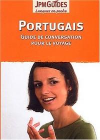 Portugais : Guide de conversation pour le voyage